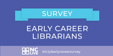 Early career librarian survey
